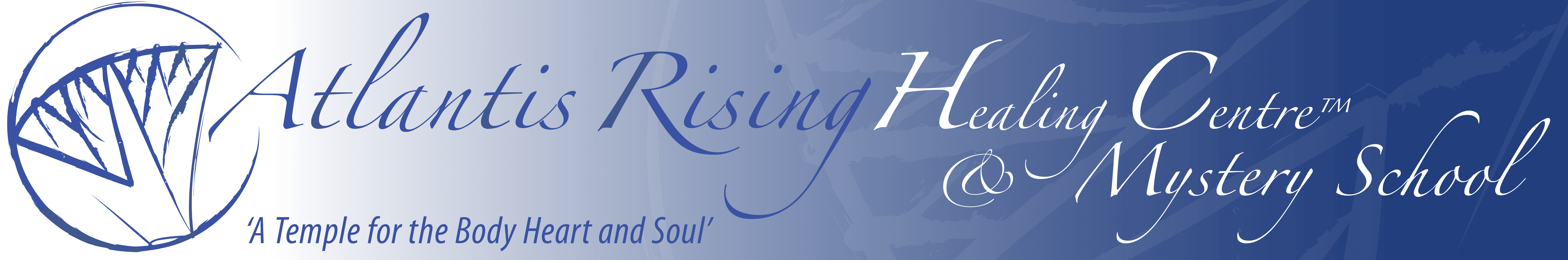 Atlantis Rising Healing Centre & Mystery School